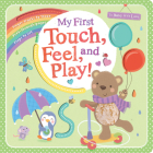 My First Touch, Feel, and Play! (To Baby With Love) Cover Image