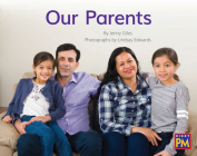 Our Parents: Leveled Reader Blue Non Fiction Level 11/12 Grade 1-2 (Rigby PM) Cover Image