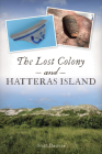 The Lost Colony and Hatteras Island Cover Image