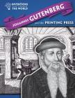 Johannes Gutenberg and the Printing Press (Inventions That Changed the World (Powerkids)) Cover Image