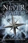 Never Fade (A Darkest Minds Novel) Cover Image