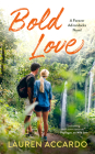 Bold Love (Forever Adirondacks #3) Cover Image