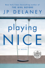 Playing Nice: A Novel Cover Image