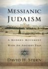 Messianic Judaism: A Modern Movement with an Ancient Past Cover Image