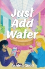 Just Add Water Cover Image