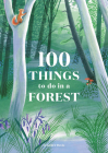100 Things to do in a Forest Cover Image