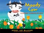 Moody Cow Learns Compassion Cover Image
