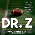 Dr. Z: The Lost Memoirs of an Irreverent Football Writer Cover Image
