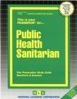Public Health Sanitarian: Passbooks Study Guide (Career Examination Series) Cover Image