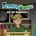 Freddy, Hoppie, and the Eyeglasses Cover Image