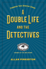 A Double Life and the Detectives Cover Image