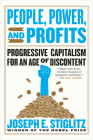 People, Power, and Profits: Progressive Capitalism for an Age of Discontent Cover Image