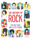 The History of Rock: For Big Fans and Little Punks Cover Image