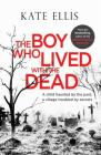 The Boy Who Lived with the Dead (Albert Lincoln) Cover Image