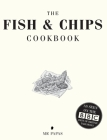 The Fish and Chip Cookbook Cover Image
