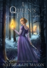 A Queen's Fate: Book 2 of The Crowning Series Cover Image