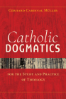 Catholic Dogmatics for the Study and Practice of Theology Cover Image