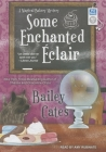 Some Enchanted Eclair (Magical Bakery Mystery #4) Cover Image