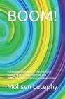 Boom!: Fundamental gravity as the potential source of the light refraction and diffraction and scattering and absorption Cover Image