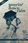 Pourin' Down Rain: A Black Woman Claims Her Place in the Canadian West Cover Image