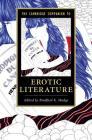 The Cambridge Companion to Erotic Literature (Cambridge Companions to Literature) Cover Image