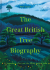 The Great British Tree Biography Cover Image