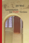 Lamentation for 77,297 Victims (Modern Czech Classics) Cover Image