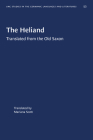 The Heliand: Translated from the Old Saxon (University of North Carolina Studies in Germanic Languages a #52) Cover Image