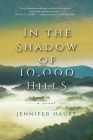 In the Shadow of 10,000 Hills Cover Image