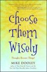 Choose Them Wisely: Thoughts Become Things! Cover Image