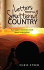 Letters from a Shuttered Country: A powerful lockdown novel about redemption Cover Image