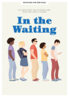 In the Waiting - Teen Girls' Devotional, 9: 30 Devotions on Why Patience Is a Good Thing Cover Image