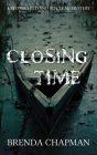 Closing Time: A Stonechild and Rouleau Mystery Cover Image
