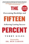 The Fifteen Percent: Overcoming Hardships and Achieving Lasting Success Cover Image