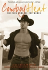 Cowboy Heat: Western Romance for Women Cover Image