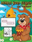 Animals Word Search And Coloring: Animals Word Search For Age 3-5, 4-12 Simple Word And Coloring With Learning Names Of Animals For Your Kids Cover Image