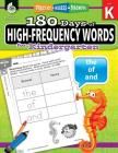 180 Days of High-Frequency Words for Kindergarten: Practice, Assess, Diagnose (180 Days of Practice) Cover Image
