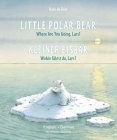 Little Polar Bear/Bi:libri - Eng/German PB Cover Image