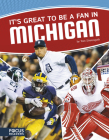 It's Great to Be a Fan in Michigan Cover Image