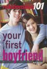 Your First Boyfriend (Relationships 101) Cover Image