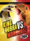 King Cobra vs. Mongoose Cover Image