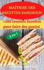 Maîtrise Des Recettes Sandwich 2 En 1 Cover Image