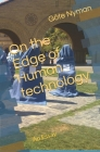 On the Edge of Human technology: An Essay Cover Image