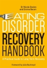 Eating Disorder Recovery Handbook: A Practical Guide to Long-Term Recovery Cover Image