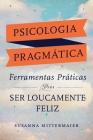 Psicologia Pragmática (Portuguese) Cover Image