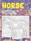 Mandala Coloring Book for Girls Ages 8-12 - Animals - Horse Cover Image