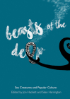 Beasts of the Deep: Sea Creatures and Popular Culture Cover Image