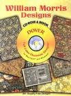 William Morris Designs [With CD-ROM] (Full-Color Electronic Design) Cover Image