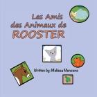 Les Amis des Animaux de Rooster Cover Image