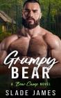 Grumpy Bear: A Bear Camp Novel Cover Image